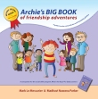 Click here for more info on Archie's BIG BOOK of Friendship Adventurers