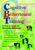 Click here for more info on Cognitive Behavioural Training