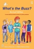 Click here for more info on What's The Buzz? for Primary Students